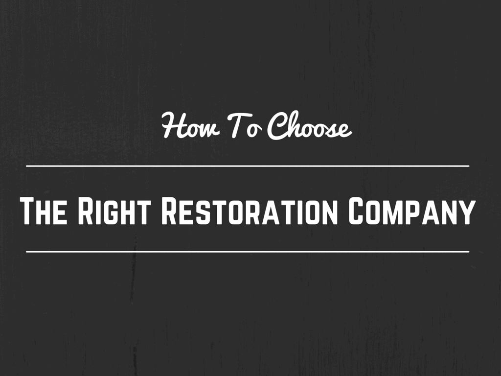 choose the right restoration company