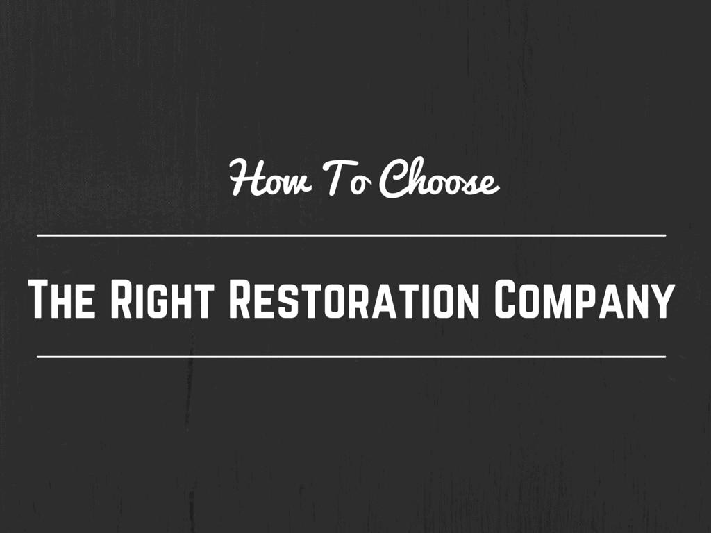 choose the right restoration company